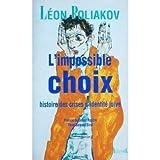 L'impossible choix - Histoire des crises d'identité juive
