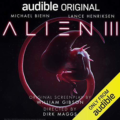 Alien III     An Audible Original Drama              By:                                                                                                                                 William Gibson                               Narrated by:                                                                                                                                 Tom Alexander,                                                                                        Barbara Barnes,                                                                                        Michael Biehn,                   and others                 Length: Not Yet Known     Not rated yet     Overall 0.0