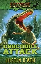 Crocodile Attack (Extreme Adventures #1 )