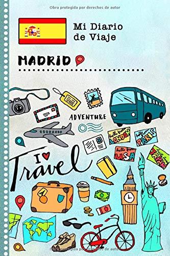 Madrid Diario de Viaje: Libro de Registro de Viajes Guiado Infantil - Cuaderno de Recuerdos de Actividades en Vacaciones para Escribir, Dibujar, Afirmaciones de Gratitud para Niños y Niñas