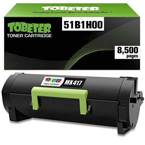 ToBeter 51B1H00 High Yield Compatible Toner Cartridge for Lexmark MS417, MS517, MS617, MX417, MX517, MX617, MS417dn, MS517dn, MS617dn, MX417de, MX517de, MX617de Printer (up to 8,500 Pages)