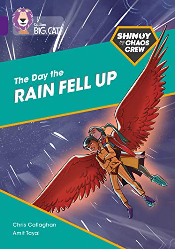 Shinoy and the Chaos Crew: The Day the Rain Fell Up: Band 08/Purple (Collins Big Cat) (English Edition)