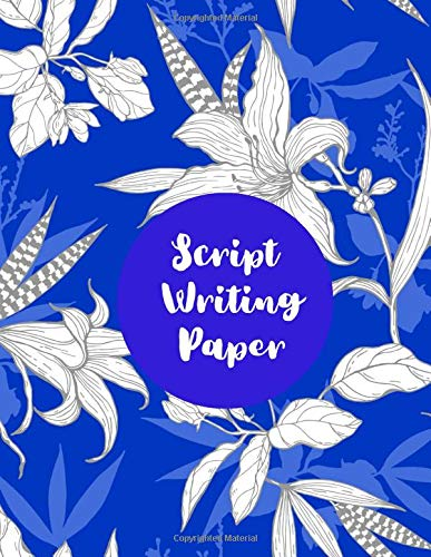 Script Writing Paper: Film Making Notebook Journal, Film Log Notepad, Script Writing Logbook, Screen Writing, Movie Making Log Journals, Gifts for ... Critics, 110 Pages. (Script Writing Logs)