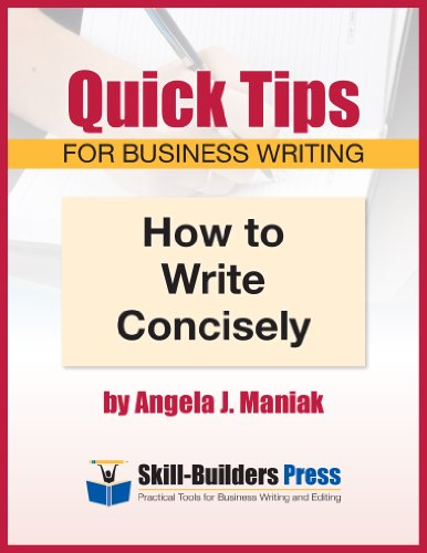 How to Write Concisely (Quick Tips for Business Writing Book 1)