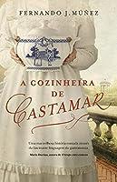A Cozinheira de Castamar (Portuguese Edition)