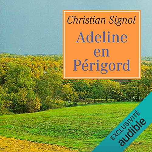 Adeline en Périgord Audiobook By Christian Signol cover art