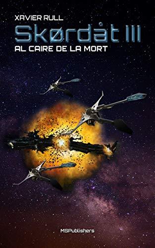 Skørdåt III: Al caire de la mort (Saga Skørdåt Book 3) (Catalan Edition)