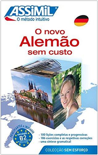 ASSiMiL Deutsch als Fremdsprache / Assimil O novo Alemão sem custo: Deutschkurs in portugiesischer Sprache, Lehrbuch (Niveau A1 – B2) mit 100 Lektionen