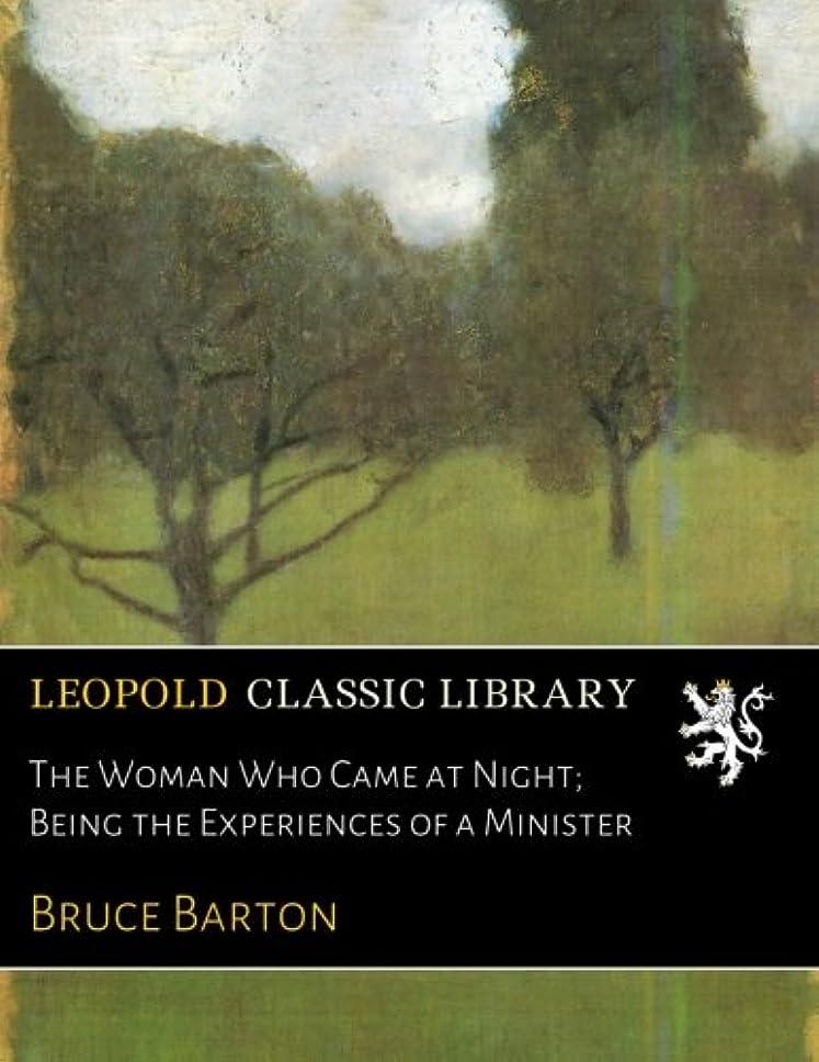 サイクロプス解説修羅場The Woman Who Came at Night; Being the Experiences of a Minister