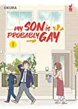 My son is probably gay (Vol. 1)