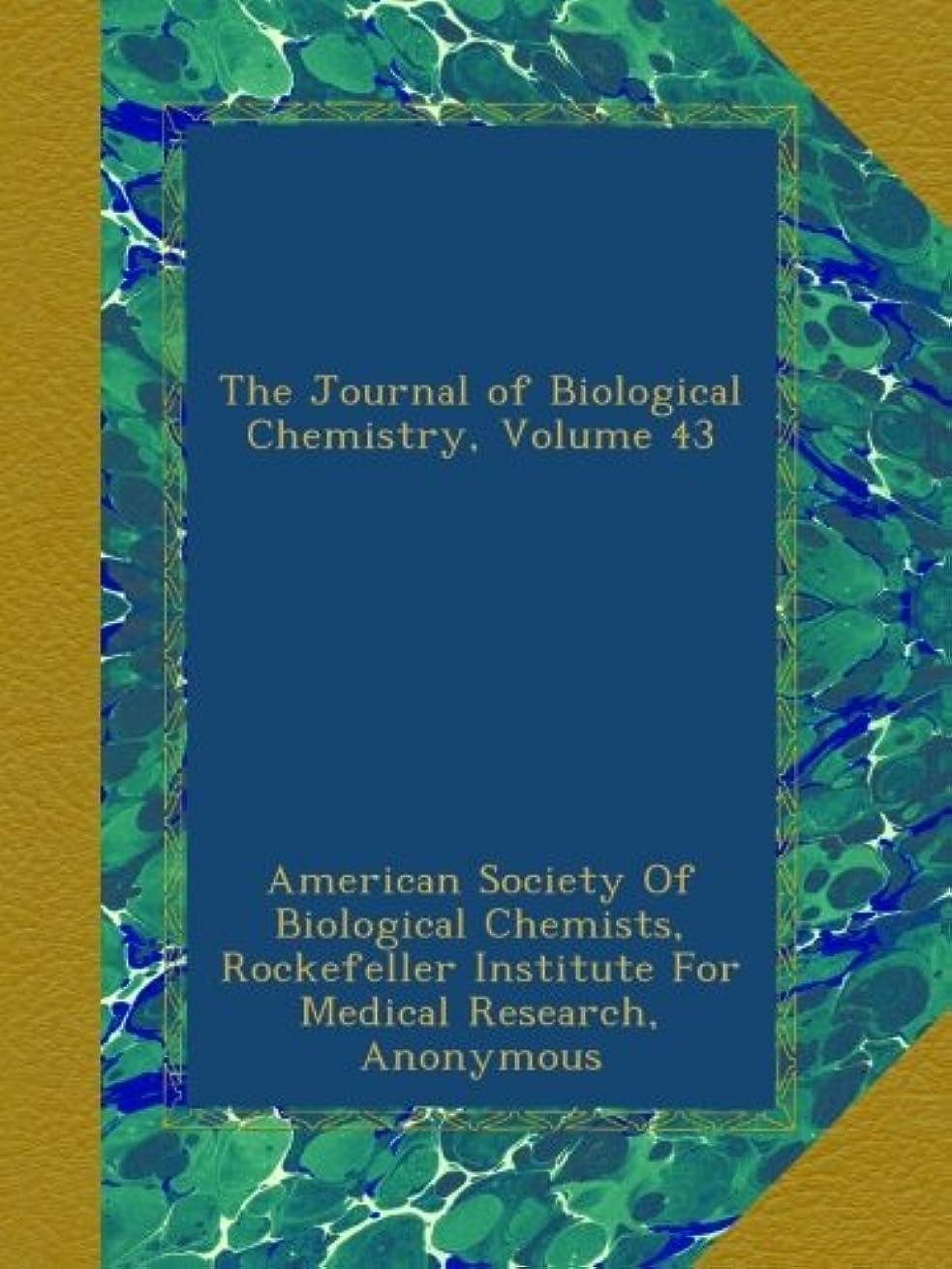 教会申請中ベジタリアンThe Journal of Biological Chemistry, Volume 43