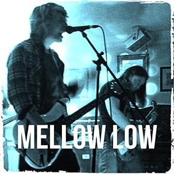 Mellow Low