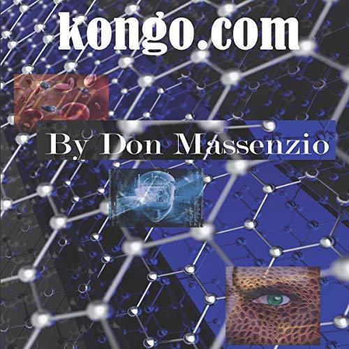 Kongo.com: Four Related Stories Audiobook By Don Massenzio cover art