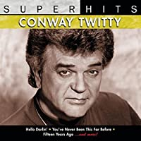 Super Hits by Conway Twitty (1994-05-03)