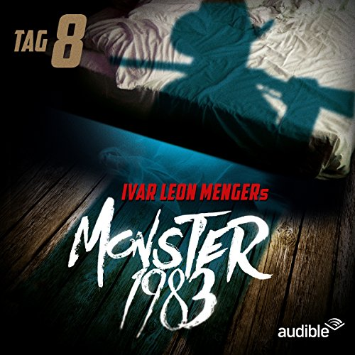 Monster 1983: Tag 8 (Monster 1983, 8) audiobook cover art