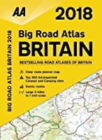 AA 2018 Big Road Atlas Britain (Aa Road Atlas Britain)