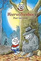 Weerwolvenbos (Dolfje Weerwolfje Book 4)