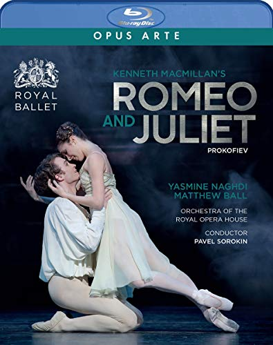 Prokofiev: Romeo And Juliet [Yasmine Naghdi; Matthew Ball; Royal Opera House; Kenneth MacMillan (Choreographer and Director); Pavel Sorokin] [Opus Arte: OABD7273D]