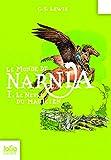 Le Monde de Narnia, I:Le Neveu du magicien - Folio Junior - 13/03/2008