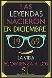 Las Leyendas Nacieron En Diciembre 1969 La Vida Ecomienza A Los 51: Cuaderno  - Regalo de cumpleaños para 51 mujeres y hombres.  con un corazón en la segunda por: Feliz 51 cumpleaños