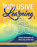 Inclusive Learning 365: Edtech Strategies for Every Day of the Year