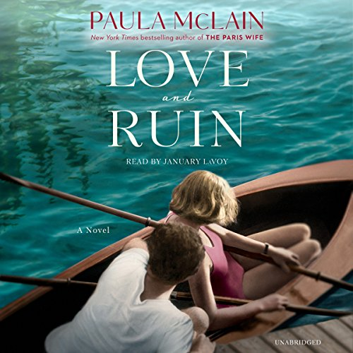 Love and Ruin     A Novel              Written by:                                                                                                                                 Paula McLain                               Narrated by:                                                                                                                                 January LaVoy                      Length: 11 hrs and 21 mins     7 ratings     Overall 4.6
