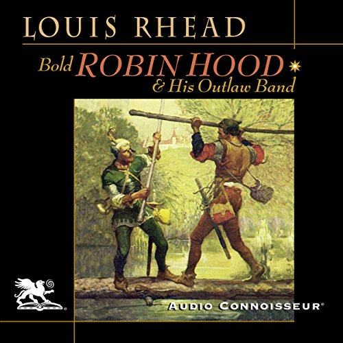 Bold Robin Hood and His Outlaw Band audiobook cover art