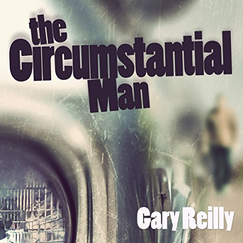 The Circumstantial Man audiobook cover art