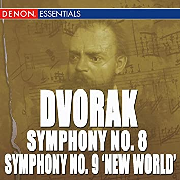 "Dvorak: Symphony No. 8 ""English Symphony"" & 9 ""From the New World"""