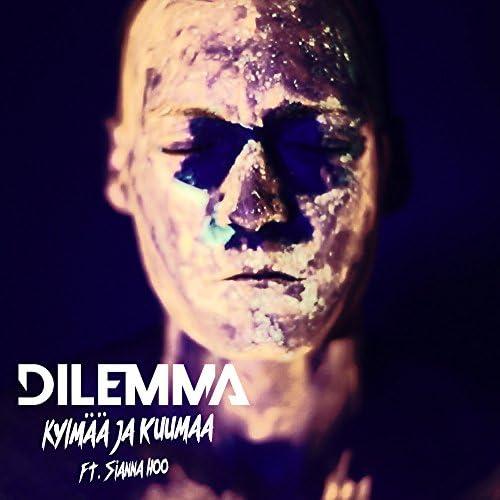 Dilemma feat. Sianna Hoo