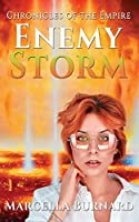 Enemy Storm (Chronicles of the Empire)