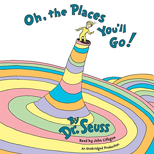 Oh, the Places You'll Go! Audiobook By Dr. Seuss cover art