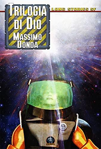 Trilogia di Dio (Italian Edition)