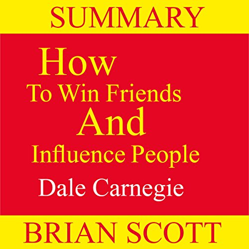 Summary: How to Win Friends and Influence People cover art