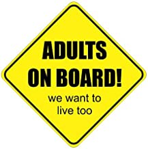 Slap-Art Adults on Board We Want to Live Too Funny Vinyl Decal Sticker