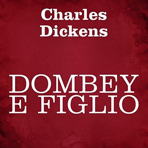 Dombey e figlio | Charles Dickens