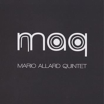 "MAQ ""Mario Allard Quintet"""