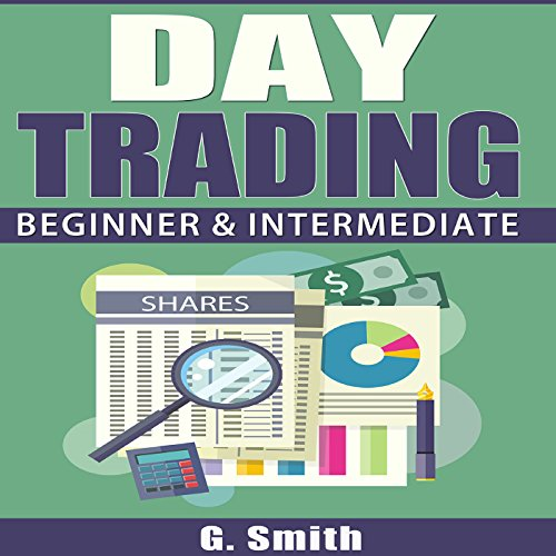 Day Trading: Beginner & Intermediate audiobook cover art