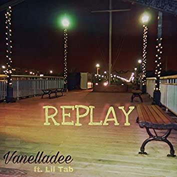Replay (feat. Lil Tab)