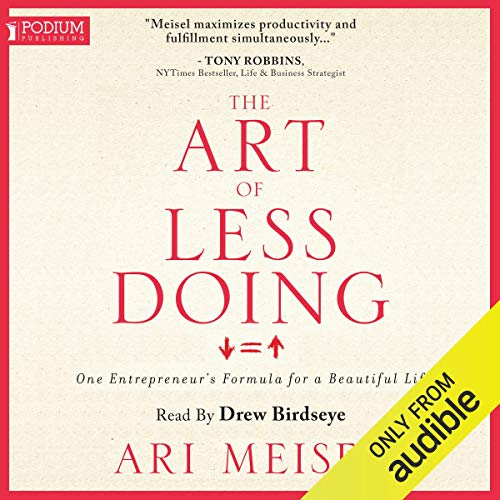 The Art of Less Doing audiobook cover art