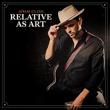 Relative as Art