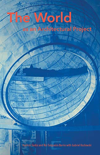 The World as an Architectural Project (The MIT Press)