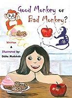 Good Monkey or Bad Monkey?