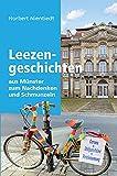 Leezengeschichten aus Münster zum Nachdenken und Schmunzeln