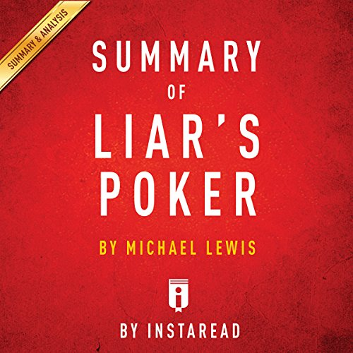 Summary of Liar's Poker, by Michel Lewis | Includes Analysis audiobook cover art