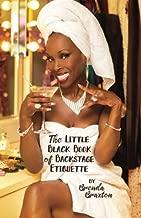 The Little Black Book of Backstage Etiquette