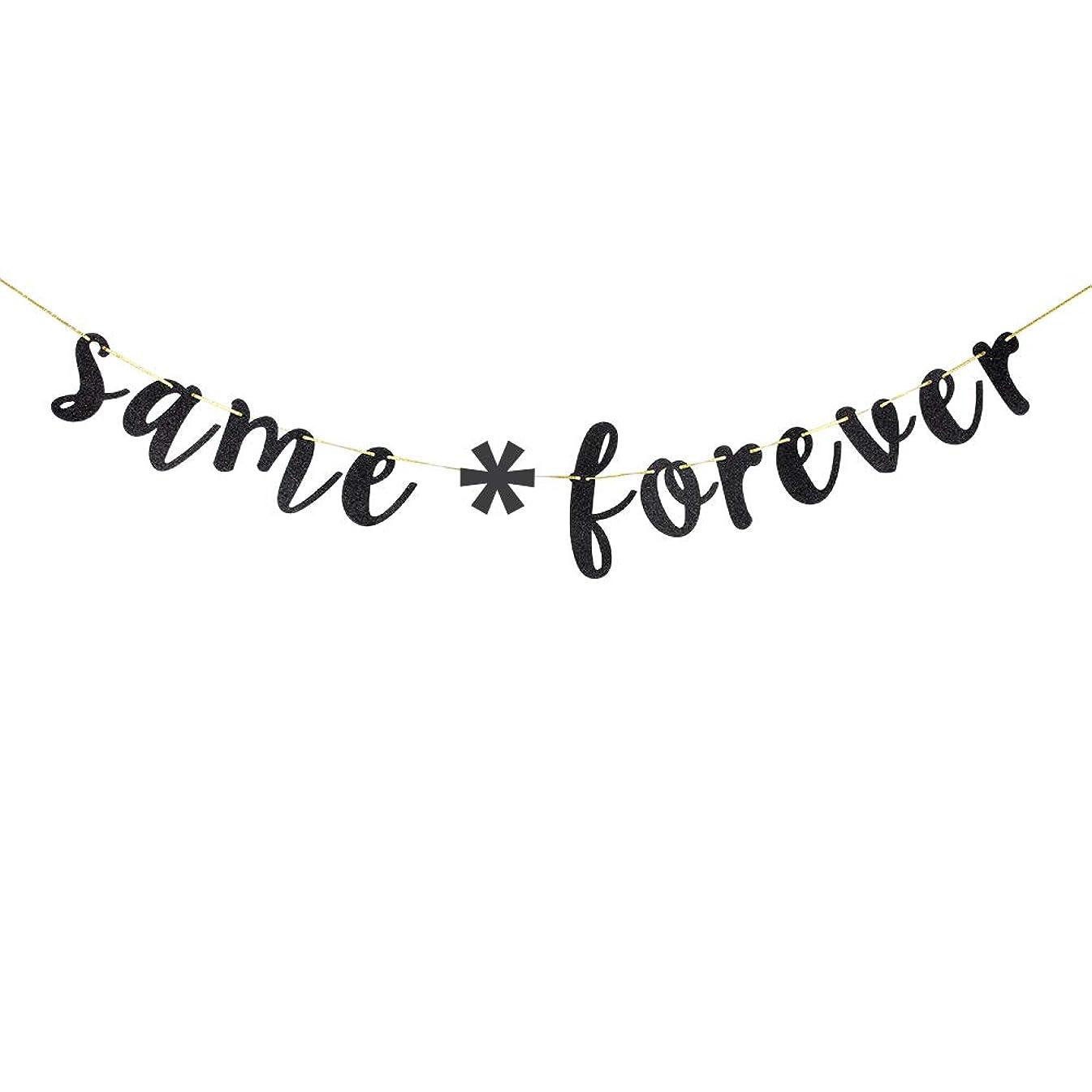 Same * Forever Banner - Glitter Black Bachelorette Engagement Wedding Sign for Wedding Decorations Wedding Garland Photo Props