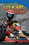 Final Lap! Go-Kart Racing (Time for Kids Nonfiction Readers)