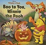 Boo to You, Winnie the Pooh (Disney Winnie the Pooh)