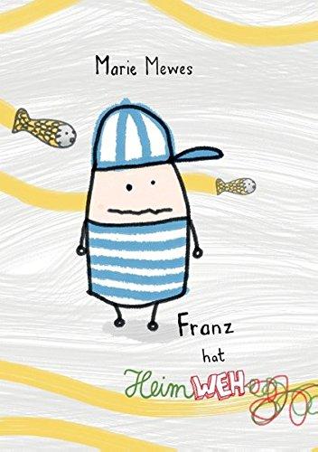 Franz hat Heimweh